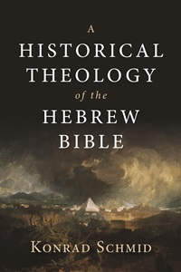 Cover: A Historical Theology of the Hebrew Bible
