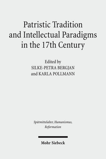 Buchcover Patristic Tradition and Intellectual Paradigms in the 17th Century